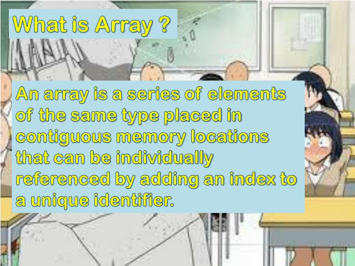 What is Array ?