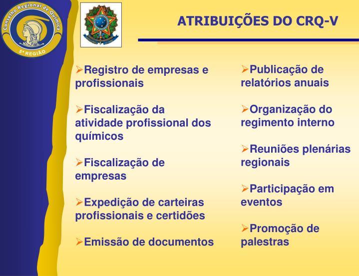 ATRIBUIÇÕES DO CRQ-V