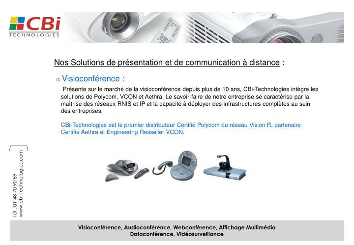 Nos Solutions de présentation et de communication à distance
