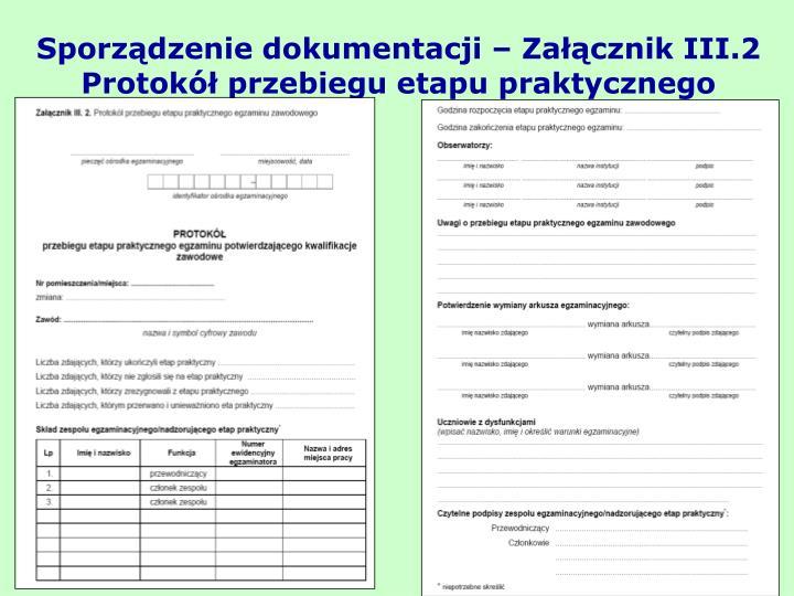 Sporządzenie dokumentacji – Załącznik III.2