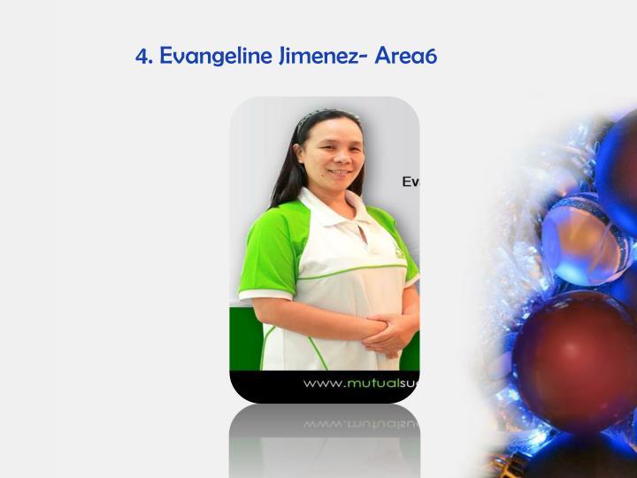 4. Evangeline Jimenez- Area6