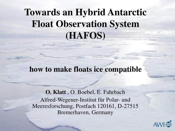 Towards an Hybrid Antarctic Float Observation System (HAFOS)