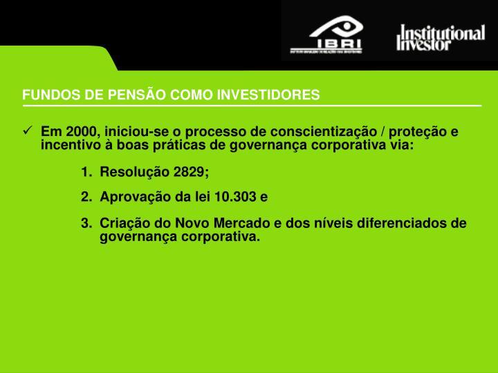 FUNDOS DE PENSÃO COMO INVESTIDORES