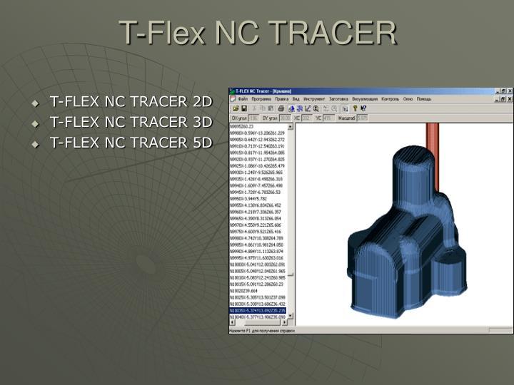 T-Flex NC TRACER