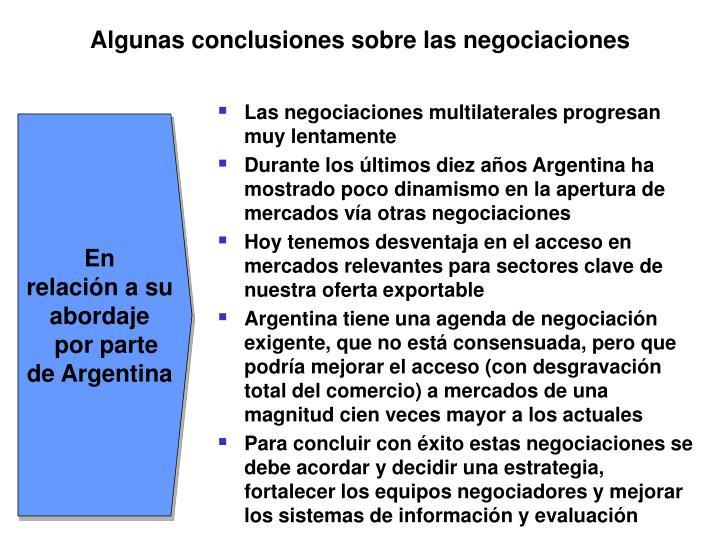 Algunas conclusiones sobre las negociaciones