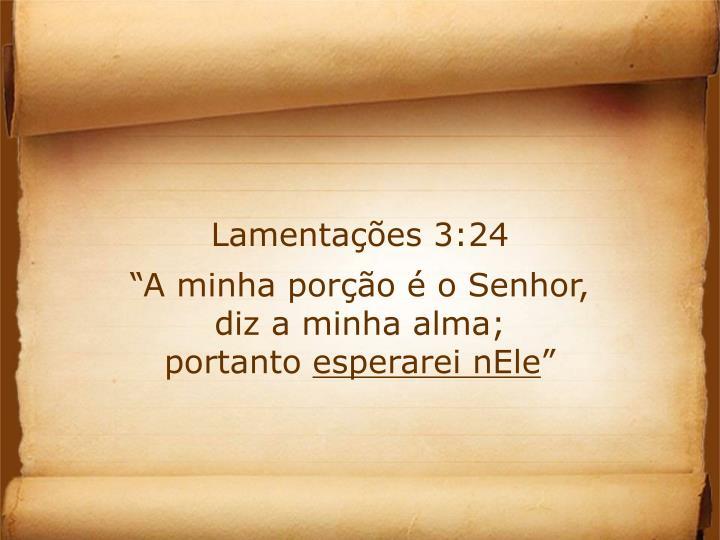 Lamentações 3:24
