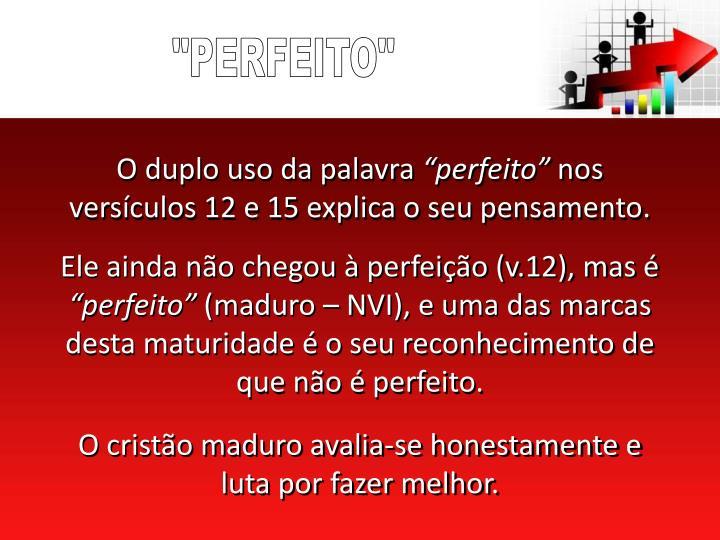 """""""PERFEITO"""""""