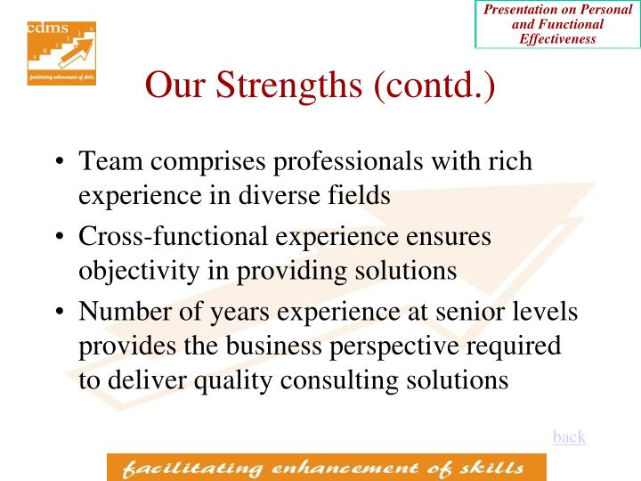Our Strengths (contd.)