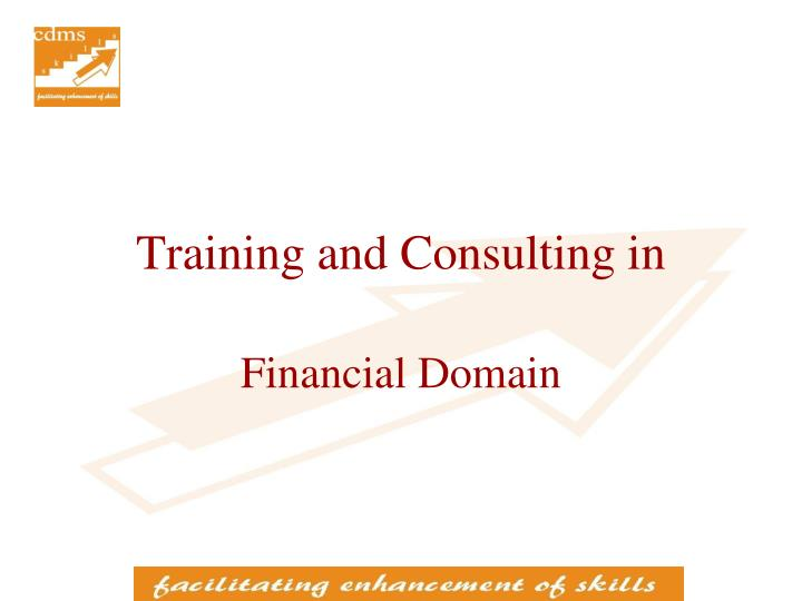 Training and Consulting in