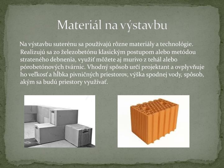 Materiál na výstavbu