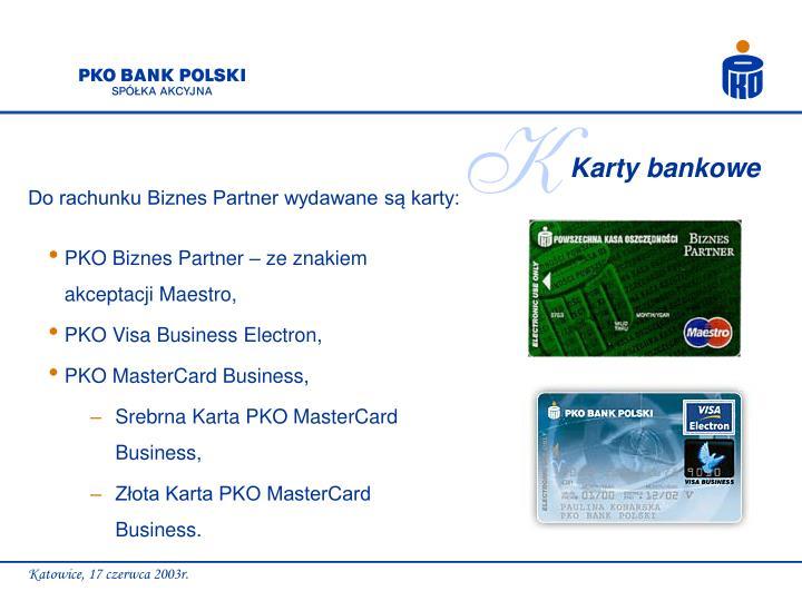 PKO Biznes Partner – ze znakiem akceptacji Maestro,
