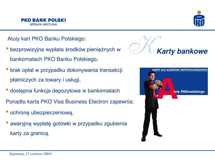 bezprowizyjna wypłata środków pieniężnych w bankomatach PKO Banku Polskiego,