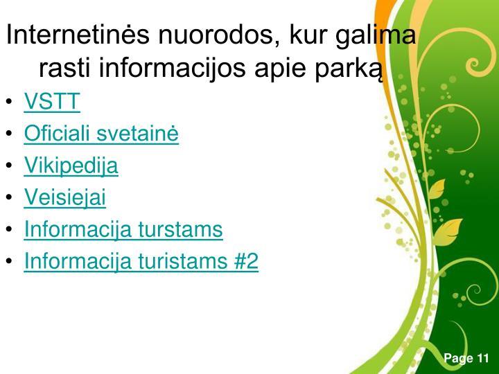 Internetinės nuorodos, kur galima rasti informacijos apie parką