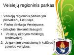 veisiej regioninis parkas