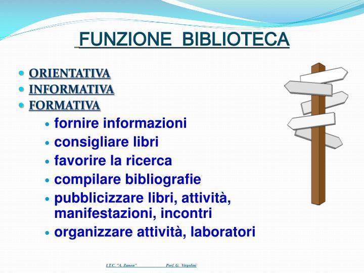 FUNZIONE  BIBLIOTECA
