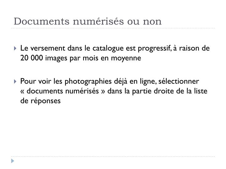 Documents numérisés ou non