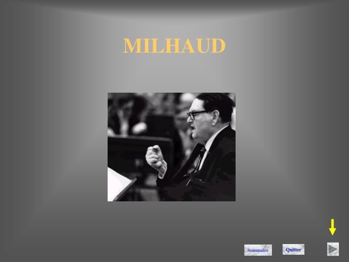 MILHAUD