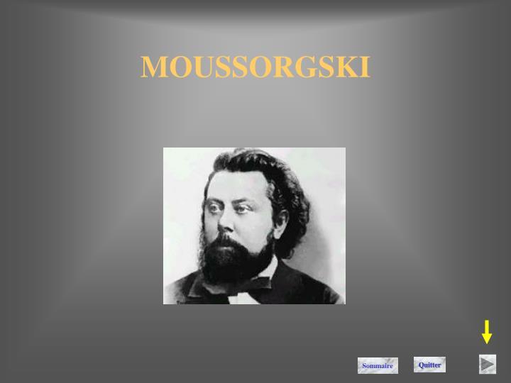 MOUSSORGSKI