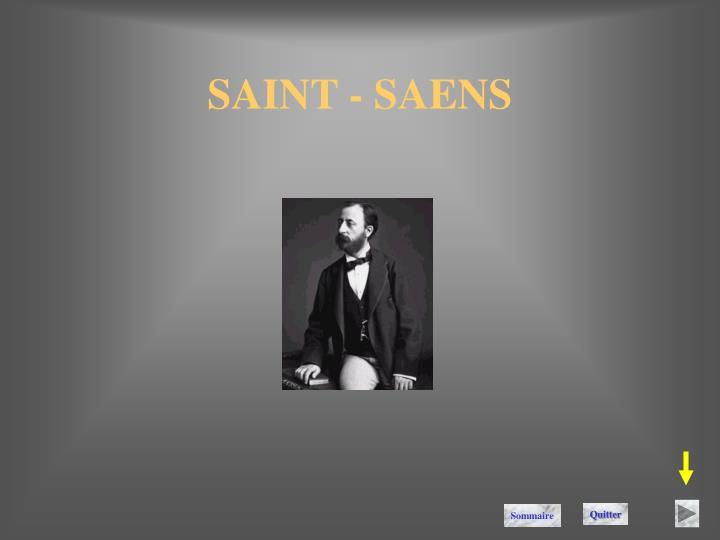SAINT - SAENS