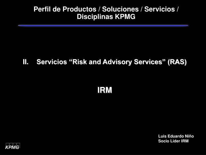 Perfil de Productos / Soluciones / Servicios / Disciplinas KPMG