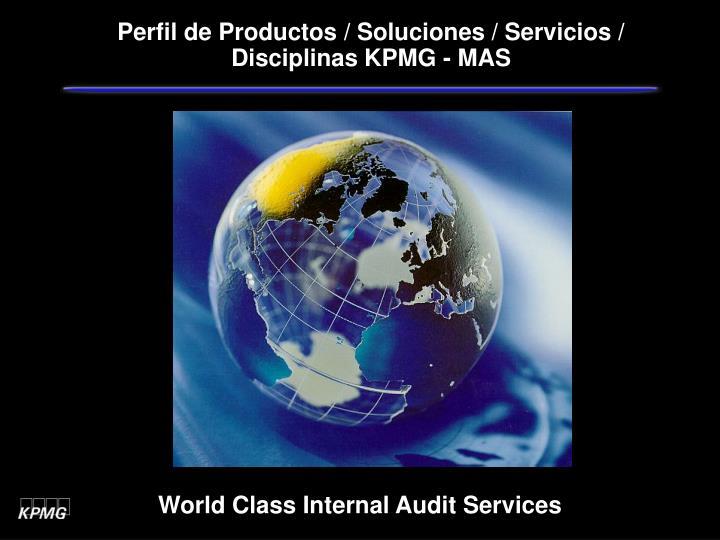 Perfil de Productos / Soluciones / Servicios / Disciplinas KPMG - MAS