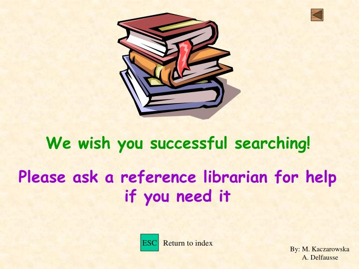 We wish you successful searching!