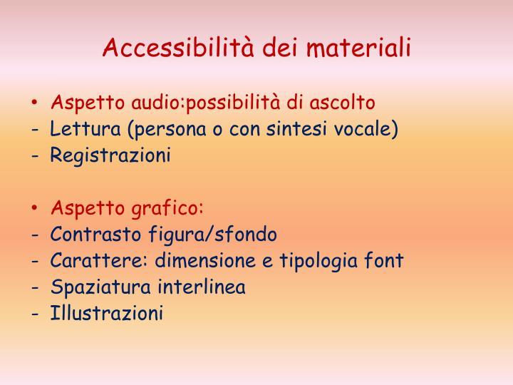 Accessibilità dei materiali