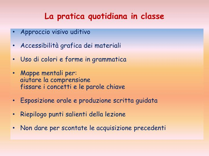La pratica quotidiana in classe