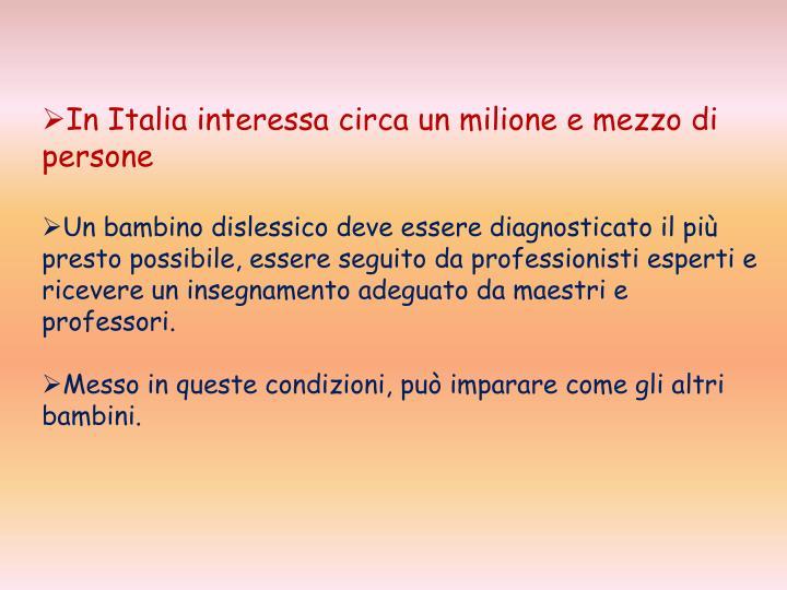 In Italia interessa circa un milione e mezzo di
