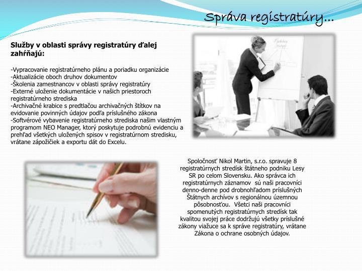 Správa registratúry...