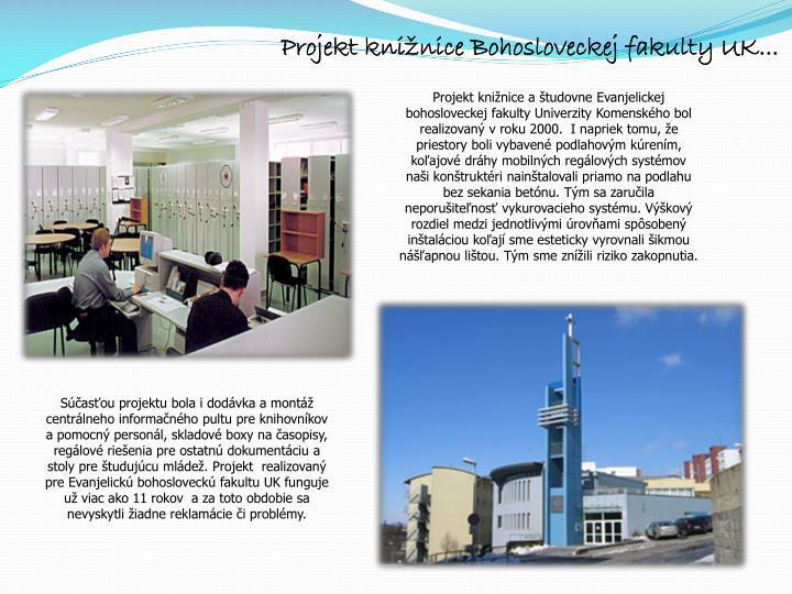 Projekt knižnice Bohosloveckej fakulty UK...