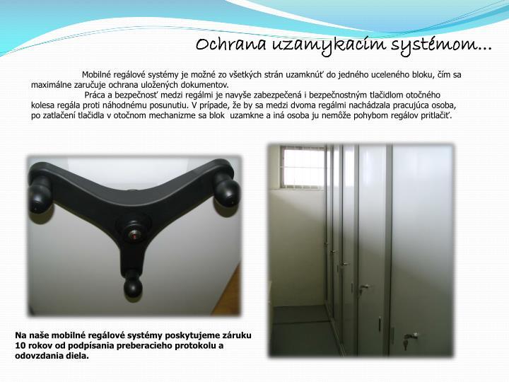 Ochrana uzamykacím systémom...