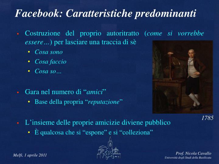 Facebook: Caratteristiche predominanti