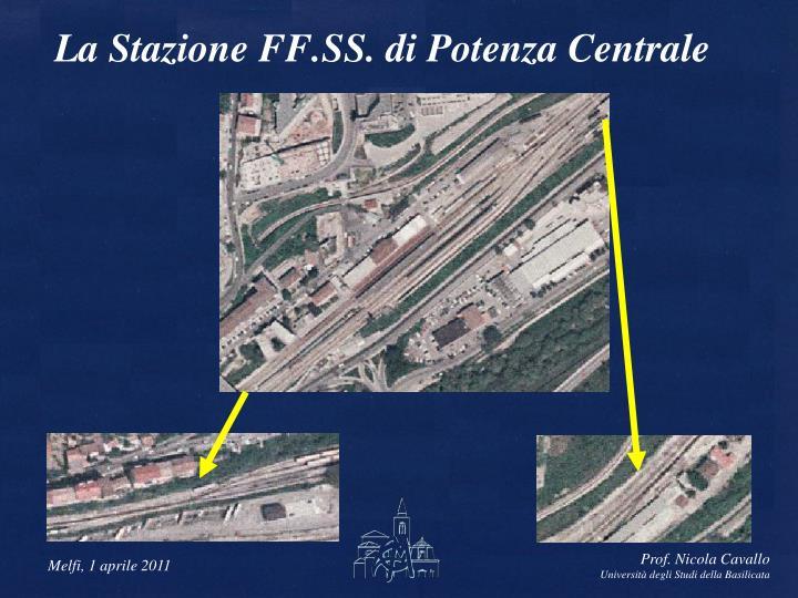 La Stazione FF.SS. di Potenza Centrale