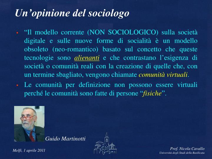 Un'opinione del sociologo