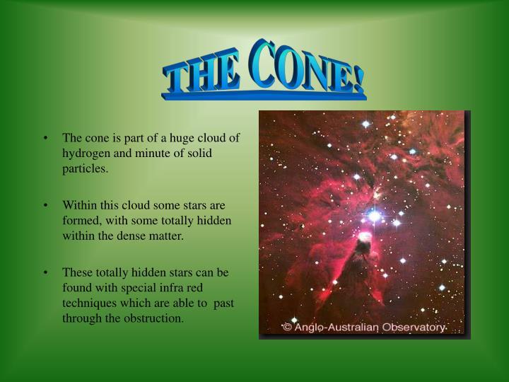 THE CONE!