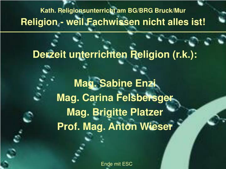 Kath. Religionsunterricht am BG/BRG Bruck/Mur