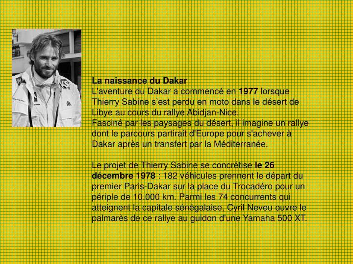 La naissance du Dakar