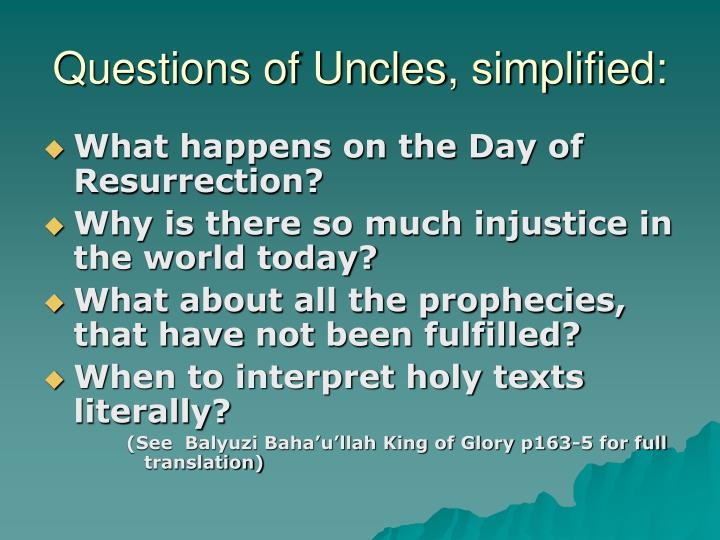 Questions of Uncles