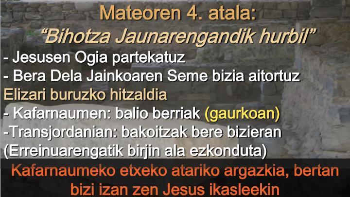 Mateoren 4. atala: