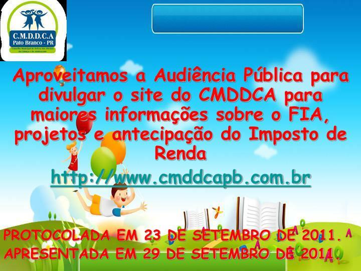 PROTOCOLADA EM 23 DE SETEMBRO DE 2011.