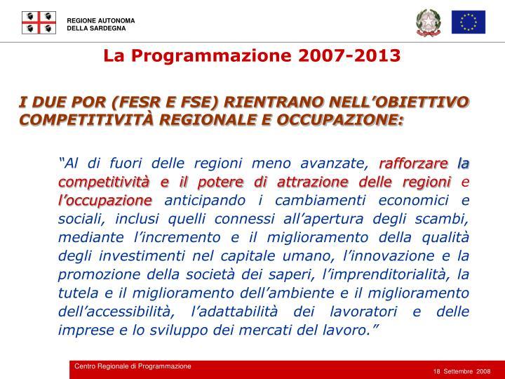 La Programmazione 2007-2013