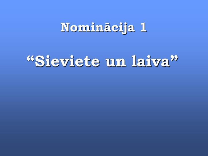 Nominācija 1