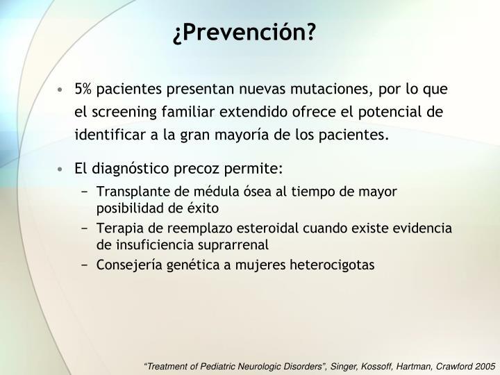 ¿Prevención?