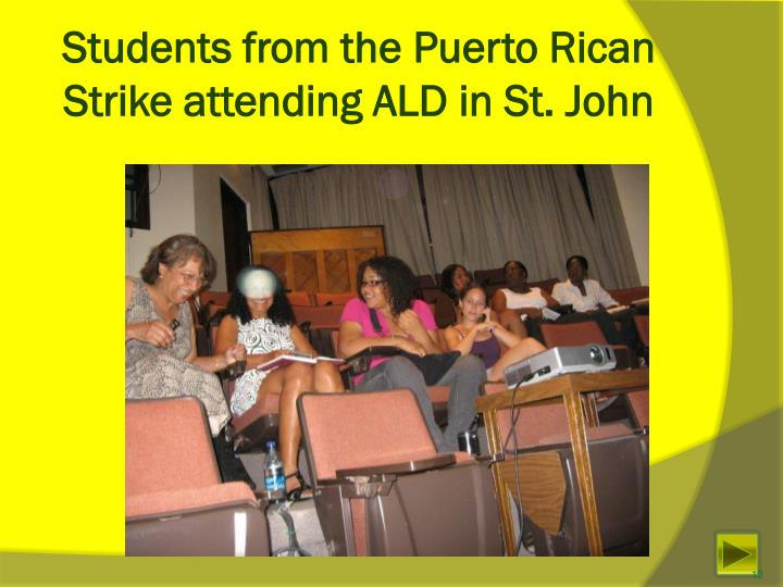 Students from the Puerto Rican Strike attending ALD in St. John