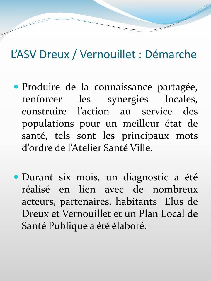 L'ASV Dreux / Vernouillet : Démarche