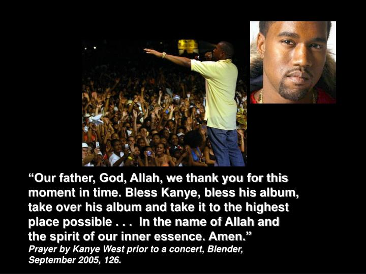 """Our father, God, Allah, we thank you for this"