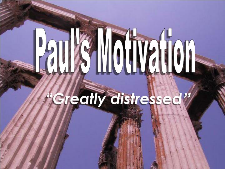Paul's Motivation