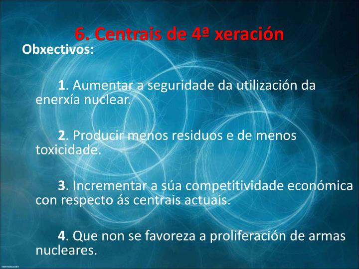 6. Centrais de 4ª xeración