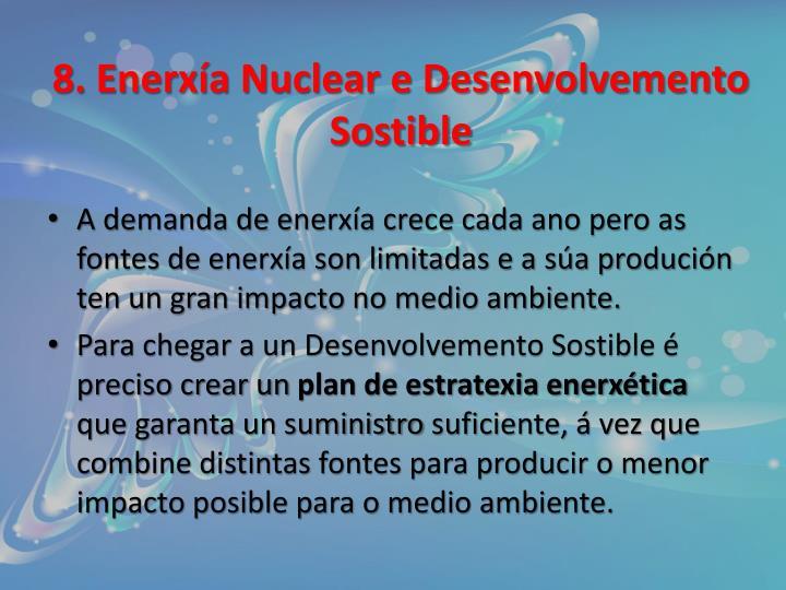 8. Enerxía Nuclear e Desenvolvemento Sostible